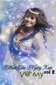 Mưa Của Ngày Xưa (Vol.2) - Việt My