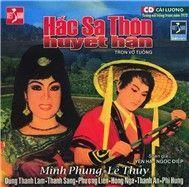 hac sa thon huyet han (cai luong nguyen tuong) - v.a