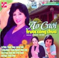 ao cuoi truoc cong chua (cai luong nguyen tuong) - v.a