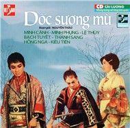 doc suong mu (cai luong nguyen tuong) - v.a