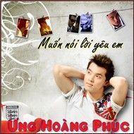 muon noi loi yeu em (full) (phim ca nhac) - ung hoang phuc