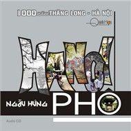 ha noi ngau hung pho (nhac si quynh hop) - v.a