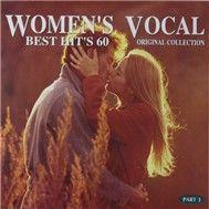 women's vocal best hit's 60 (part 3) - v.a