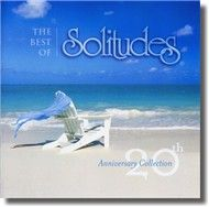 Solitudes, 20th Anniversary Collection (CD2)