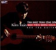 Gọi Tên Bốn Mùa (Hòa Tấu Guitar Tình Khúc Trịnh) - Kim Tuấn