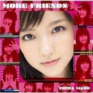 more friends (2010) - erina mano