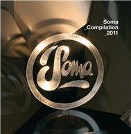 soma compilation 2011 (2010) - v.a