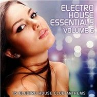 Electro House Essentials Vol.6 (2011)