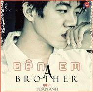 ben em (vol 2) - brother a tuan anh