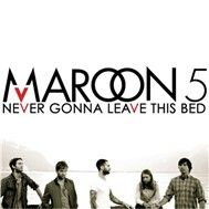 Never Gonna Leave This Bed (Single)