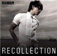 Rainism Recollection (CD 2)