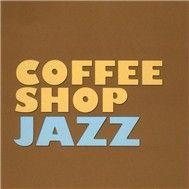 coffee shop jazz - world class musicians