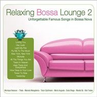 Relaxing Bossa Lounge (Vol 2)