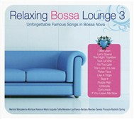 Relaxing Bossa Lounge (Vol 3)