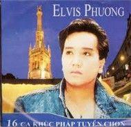 elvis phuong -16 tinh khuc phap tuyen chon - elvis phuong