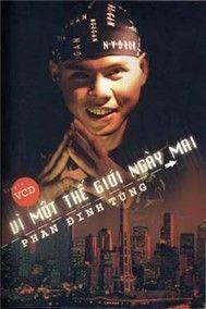 vi mot the gioi ngay mai (single 2003) - phan dinh tung