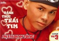 danh thuc trai tim (vol. 3 - 2008) - phan dinh tung