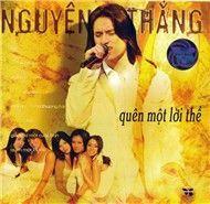Tuyển Tập Ca Khúc Hay Nhất Của Nguyễn Thắng