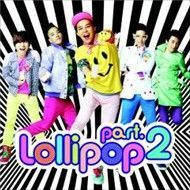 Lollipop (Digital Single - Part 2)