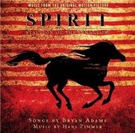Spirit: Stallion of the Cimarron - Bryan Adams
