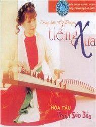 tieng xua (hoa tau) - hai phuong