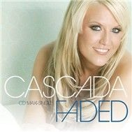 faded (single remixes) - cascada