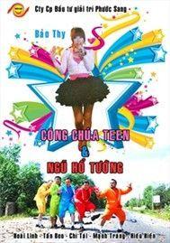cong chua teen va ngu ho tuong (phim viet nam) - v.a,