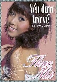 neu duoc tro ve (2011) - thuc nhi