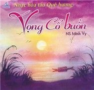 vong co buon (ns minh vy) - v.a