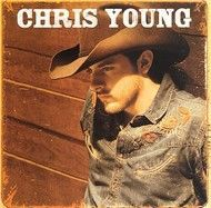 Chris Young (Debut Album)