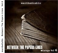 Between The Papers Lines (Mixtape Vol 6)