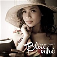 Blue Nhớ (Single 2011)