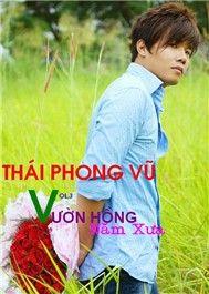 vuon hong nam xua (vol 3) - thai phong vu