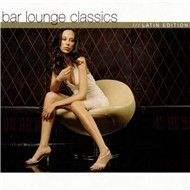 bar lounge classics latin edition - v.a