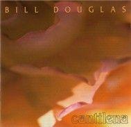 cantilena - bill douglas