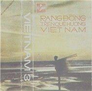rang dong tren que huong viet nam (truoc 1975) - xuan an