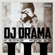 third power - dj drama