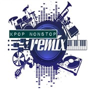 k-pop nonstop remix - dj