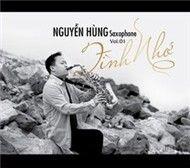 tinh nho - nguyen hung (saxophone)