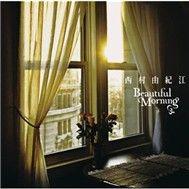 beautiful morning - yuki nishimura