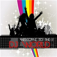 Welcome To The DJ World (2011)