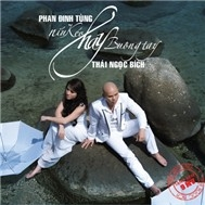 Phan inh Tng & Thi Ngc Bch - Nu Ko Hay Bung Tay (2011) - khaitd
