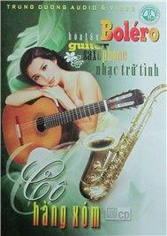 Cô Hàng Xóm (Guitar, Saxo)