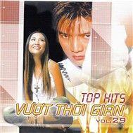 top hits vuot thoi gian 29 (viet nhat) - v.a