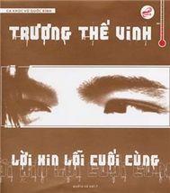 loi xin loi cuoi cung (vol 1) - truong the vinh
