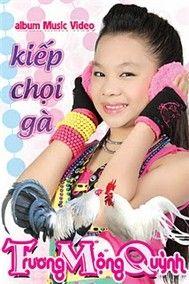 kiep choi ga (2011) - truong mong quynh