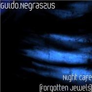 night cafe (forgotten jewels) - guido negraszus