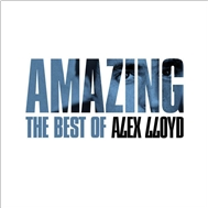 Amazing: The Best Of Alex Lloyd (2006)