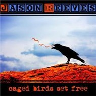 Caged Birds Set Free (Deluxe Edition 2011)