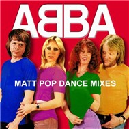 Matt Pop Dance Mixes (2012) - ABBA